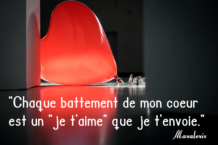 citation je t'aime battement de coeur