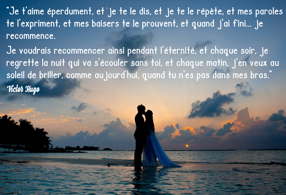 citation je t'aime victor hugo